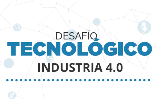Desafío Tecnológico Industria 4.0